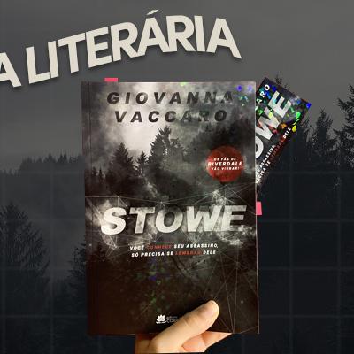 Dica literária STOWE é simplesmente viciante | Foto/Edição: Portal Parada Pop